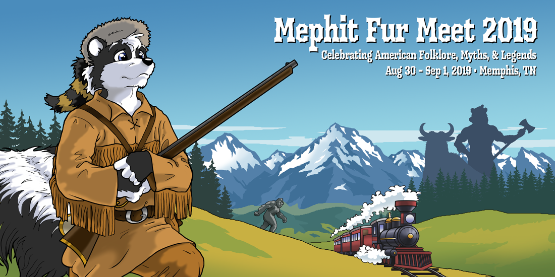 Mephit Fur Meet 2019 Celebrating American Folklore, Myths, & Legends Aug 30 – Sep 1, 2019 • Memphis, TN